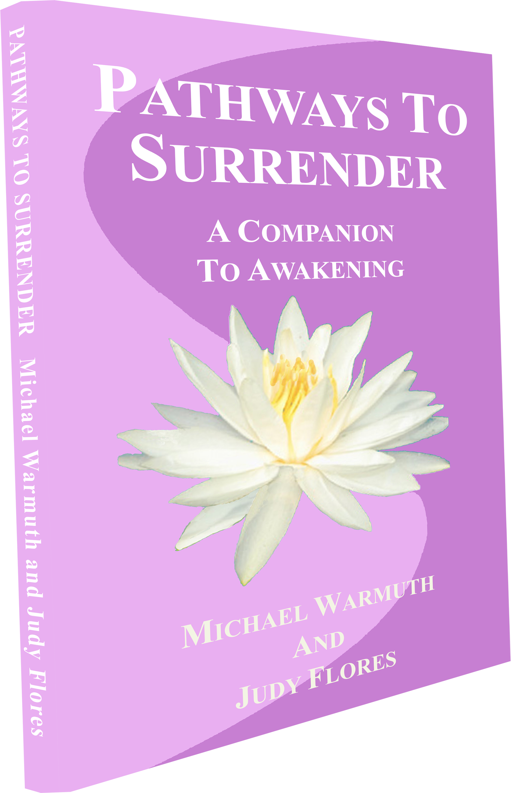 Pathways To Surrender - the book